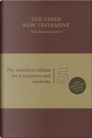 The Greek New Testament by Collectif