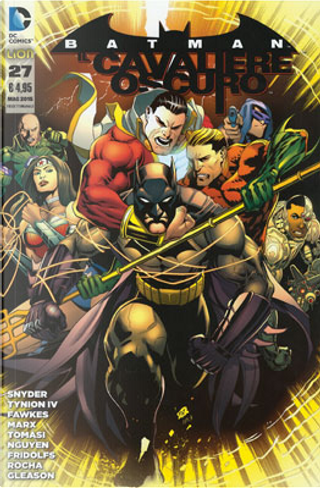 Batman Il Cavaliere Oscuro, n. 27 by Christy Marx, James Tynion IV, John Layman, Peter J. Tomasi, Ray Fawkes, Scott Snyder, Tim Seeley