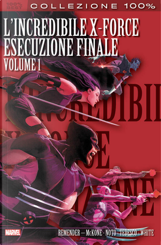 L'incredibile X-Force vol. 6 by Rick Remender