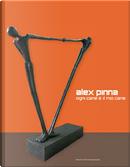Alex Pinna by Andrea Bellini, Marco Enrico Giacomelli, Marco Senaldi