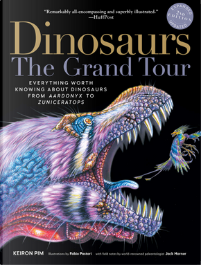Dinosaurs. The Grand Tour by Keiron Pim