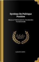 Système de Politique Positive by auguste comte