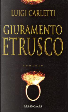 Giuramento etrusco by Luigi Carletti