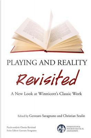 Playing and Reality Revisited by Gennaro Saragnano