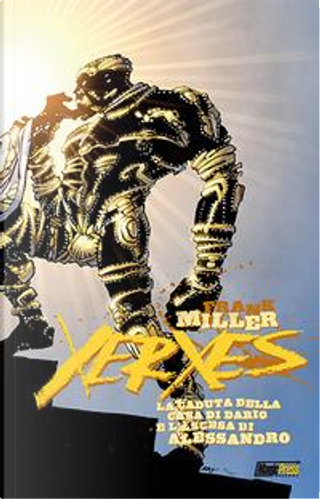 Xerxes vol. 3 by Frank Miller