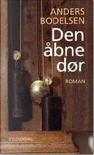 Den åbne dør by Anders Bodelsen