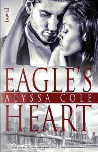 Eagle's Heart by Alyssa Cole