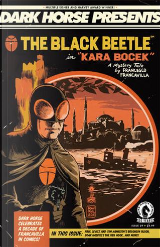 Dark Horse Presents Vol.3 #29 by Dean Haspiel, Kaare Andrews, Dan Jolley, Carla Speed McNeil, Francesco Francavilla, Paul Levitz, John Nadeau