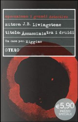 Assassinio tra i druidi by J. B. Livingstone