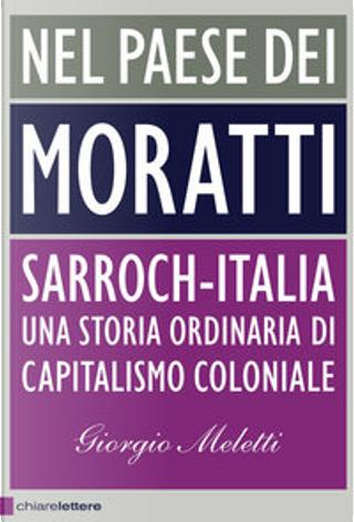 Nel paese dei Moratti by Giorgio Meletti