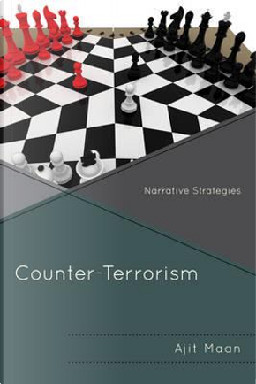 Counter-Terrorism by Ajit Maan