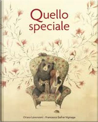 Quello speciale by Chiara Lorenzoni