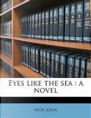 Eyes Like the Se by Mór Jókai