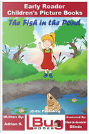 The Fish in the Pond - Early Reader - Children's Picture Books by John Davidson