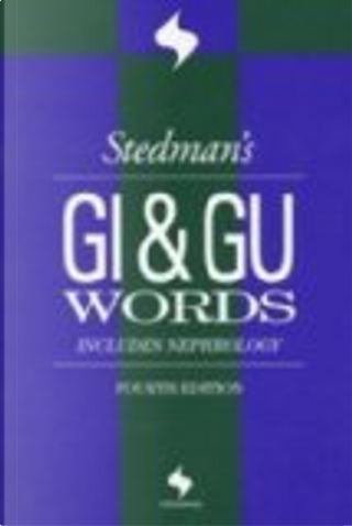 Stedman's GI & GU Words by Stedman's