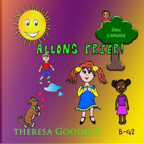 Allons Prier! by Theresa Goodine