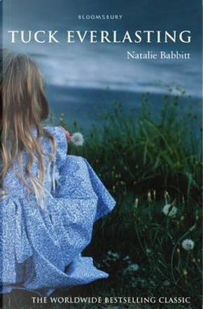 Tuck Everlasting Epz ed by Babbitt Natalie