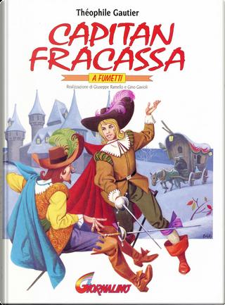 Capitan Fracassa a fumetti by Theophile Gautier