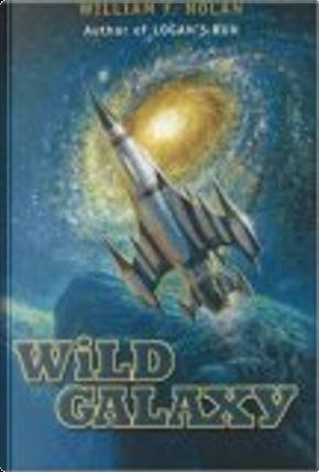 Wild Galaxy by William F. Nolan