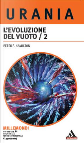 Millemondi Autunno 2012: L'evoluzione del vuoto / 2 by Peter F. Hamilton