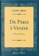 De Paris à Venise by Charles Blanc