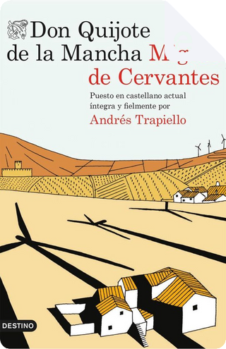 Don Quijote de la Mancha by Miguel de Cervantes Saavedra