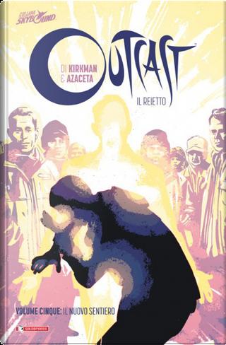 Outcast - Il reietto vol. 5 by Robert Kirkman