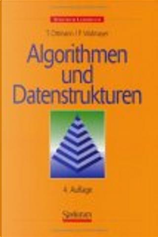 Algorithmen und Datenstrukturen by Thomas Ottmann, Peter Widmayer