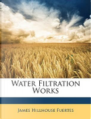 Water Filtration Works by James Hillhouse Fuertes