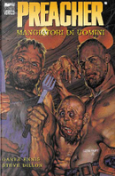 Preacher vol. 06 by Garth Ennis, Peter Snejbjerg, Steve Dillon