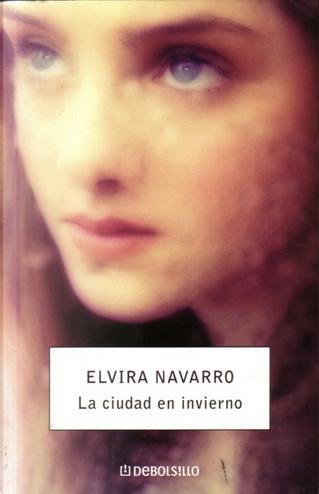 La ciudad en invierno by Elvira Navarro