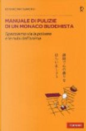 Manuale di pulizie di un monaco buddhista by Keisuke Matsumoto