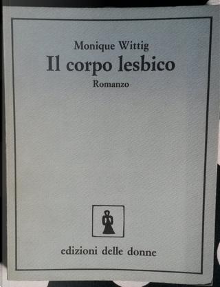 Il corpo lesbico by Monique Wittig