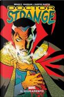Doctor Strange: Il giuramento by Brian Vaughan