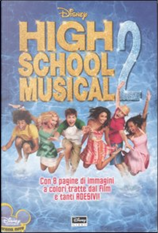 High School Musical 2 by Peter Barsocchini