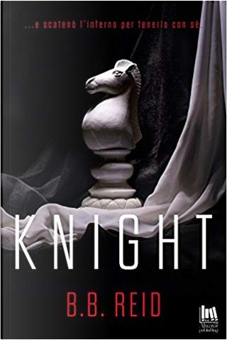 Knight. Il duetto rubato vol. 2 by B. B. Reid