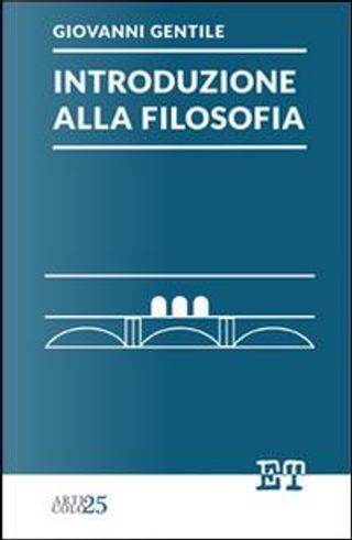 Introduzione alla filosofia by Giovanni Gentile