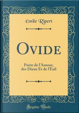 Ovide by Émile Ripert