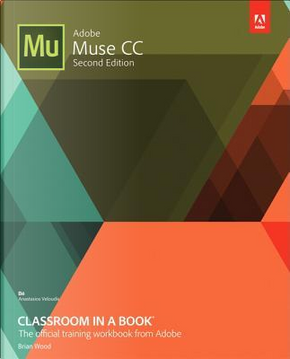 Adobe Muse CC Classroom in a Book by Brian Wood