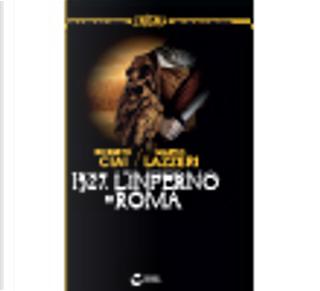1527-L'inferno di Roma by Marco Lazzeri, Roberto Ciai