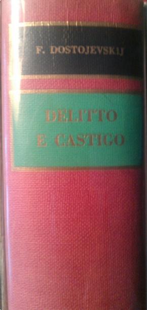 Delitto e castigo by Fedor Mihajlovič Dostoevskij