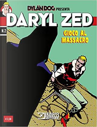 Daryl Zed n. 2 by Tito Faraci