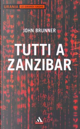 Tutti a Zanzibar by John Brunner