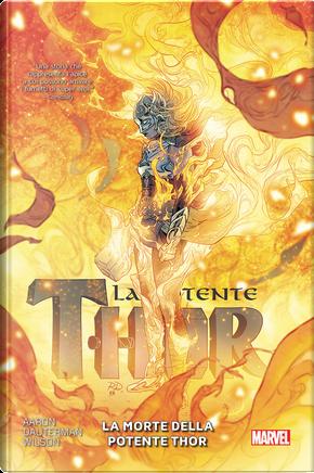 La potente Thor vol. 5 by Jason Aaron