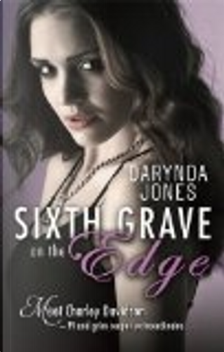 Sixth Grave on the Edge by Darynda Jones