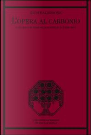 L'opera al carbonio. Il sistema dei nomi nella scrittura di Primo Levi by Giusi Baldissone