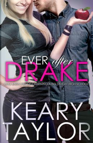 Ever After Drake by Keary Taylor