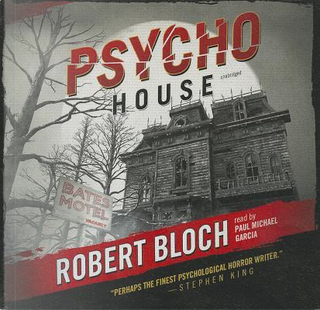 Psycho House by Robert Bloch