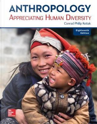 Anthropology by Conrad Phillip Kottak