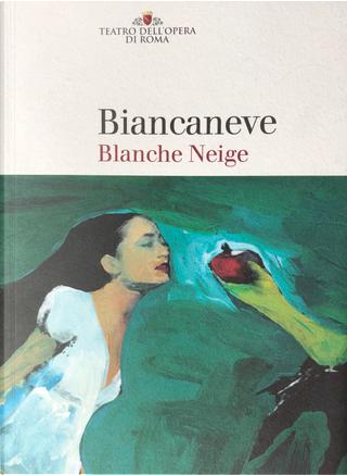 Biancaneve Blanche Neige